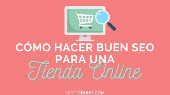 Cómo hacer un buen SEO para tienda online