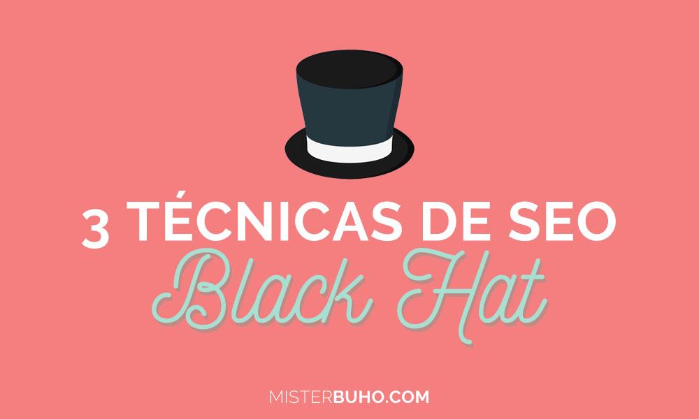 3 técnicas de Black Hat SEO