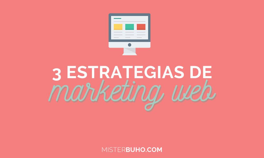 3 estrategias de marketing web