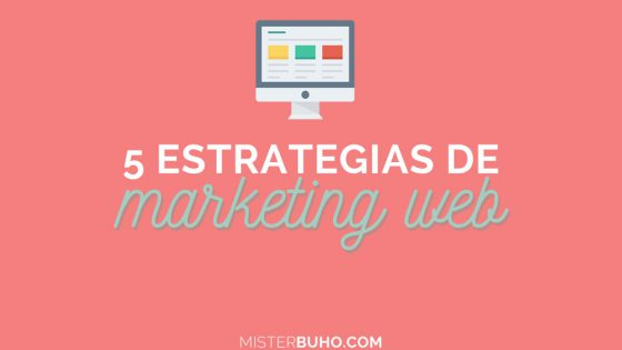 5 estrategias de marketing web