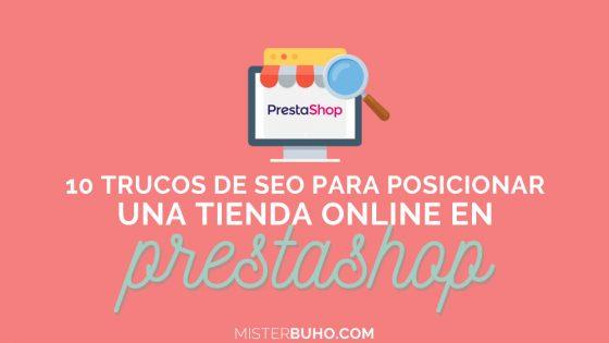 10 trucos SEO para posicionar una tienda online Prestashop