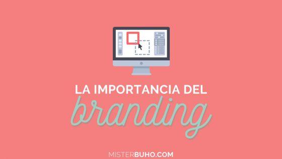 La importancia del branding en marketing
