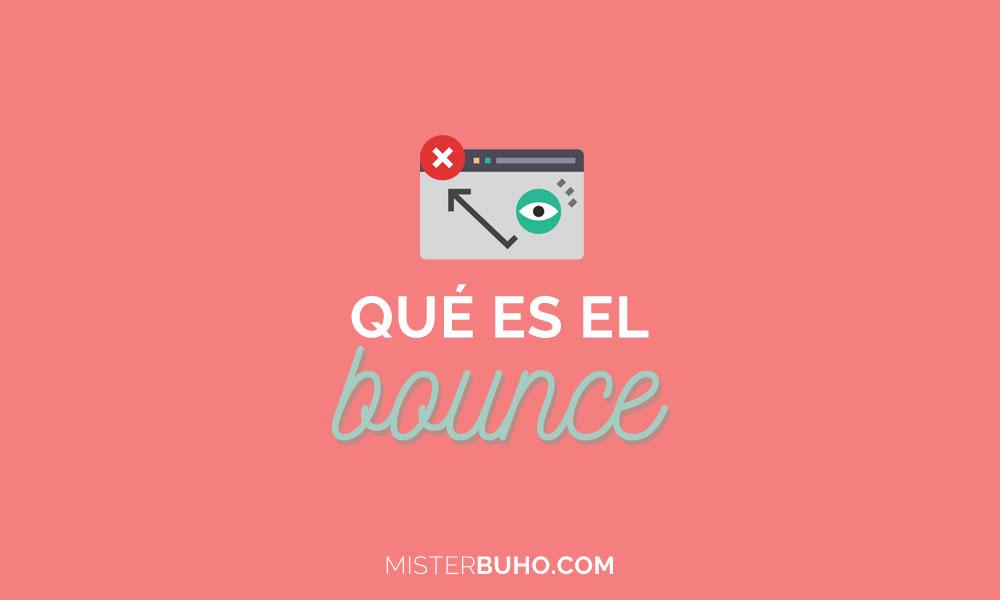 Qué es el bounce