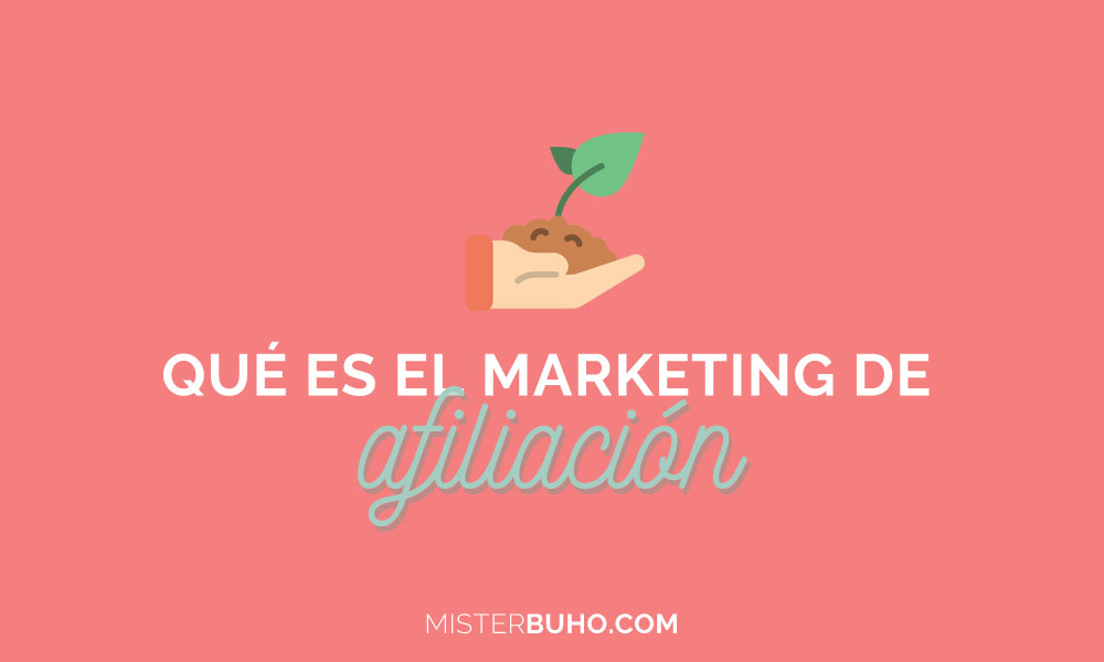 que es el marketing de afiliacion