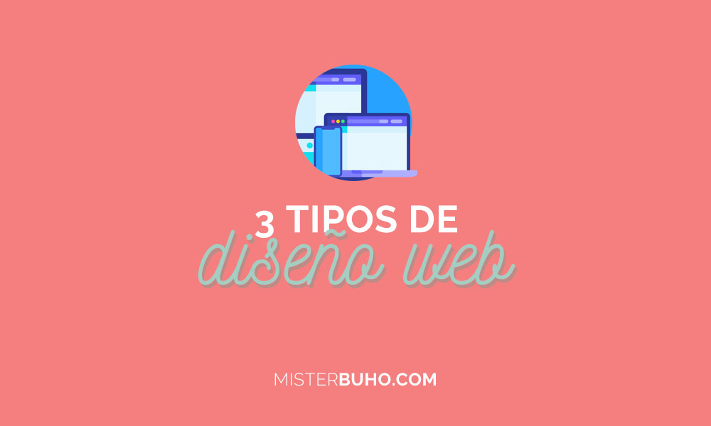 3 tipos de diseño web