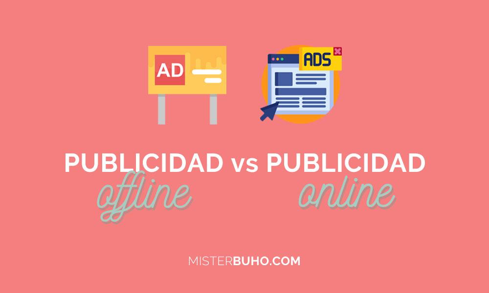 Publicidad offline versus Publicidad online