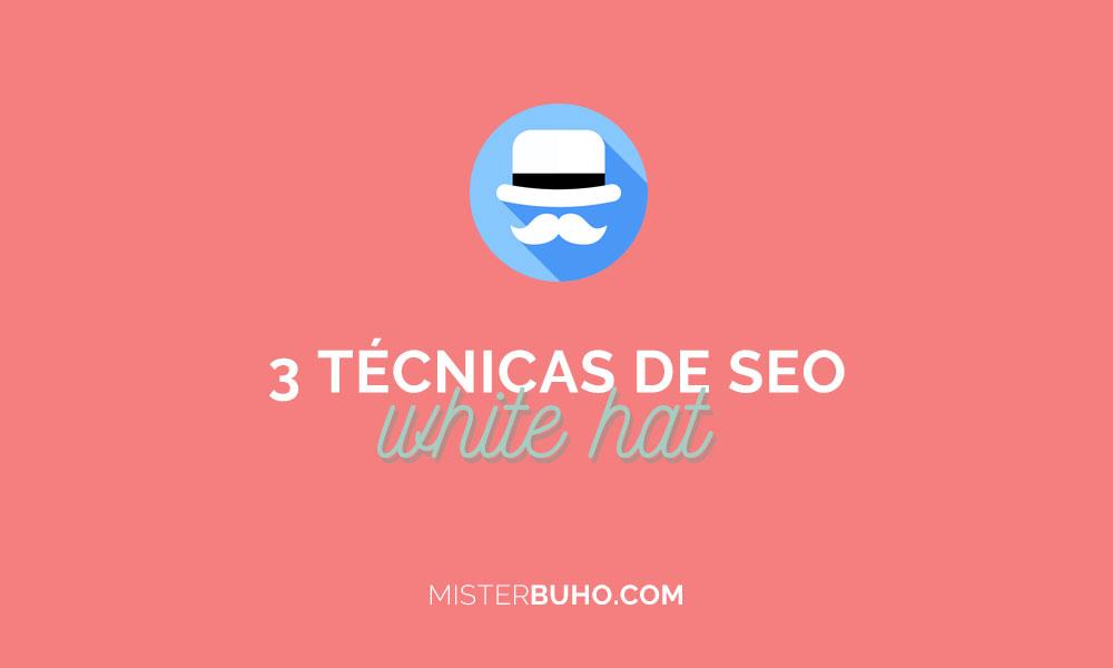 3 técnicas de White Hat SEO