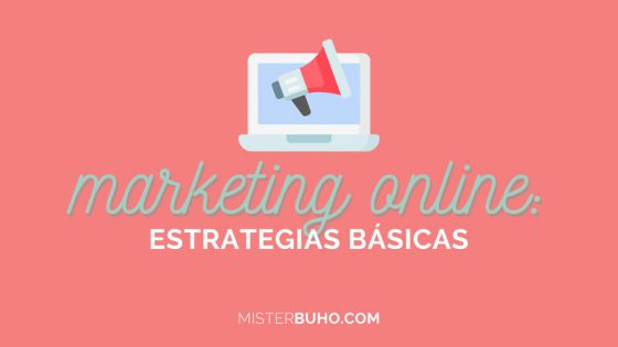Marketing online estrategias básicas