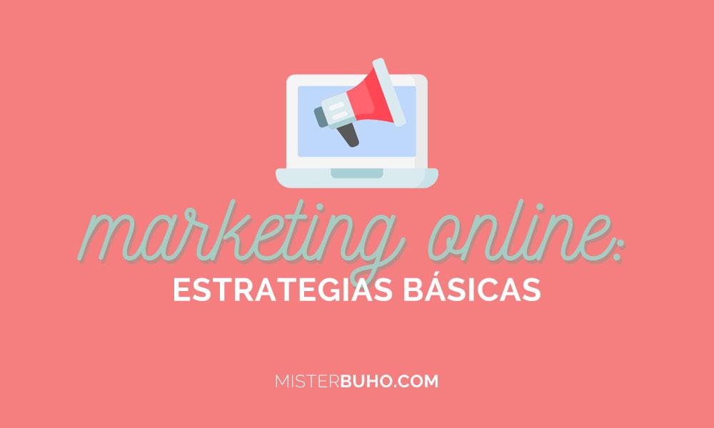 Marketing online estrategias básicas