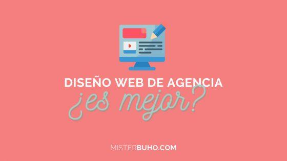 Diseño web de agencia merece la pena