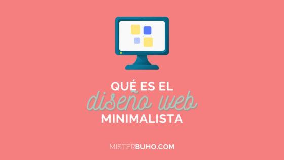 Qué es el diseño web minimalista