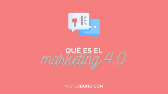 Qué es el marketing 4.0