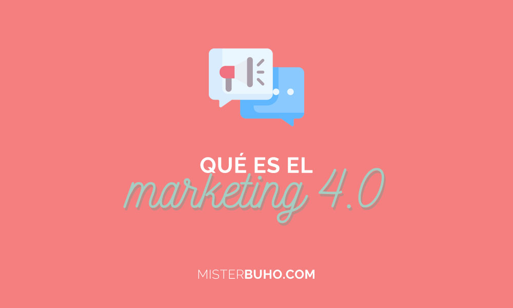 Qué es el marketing 4.0