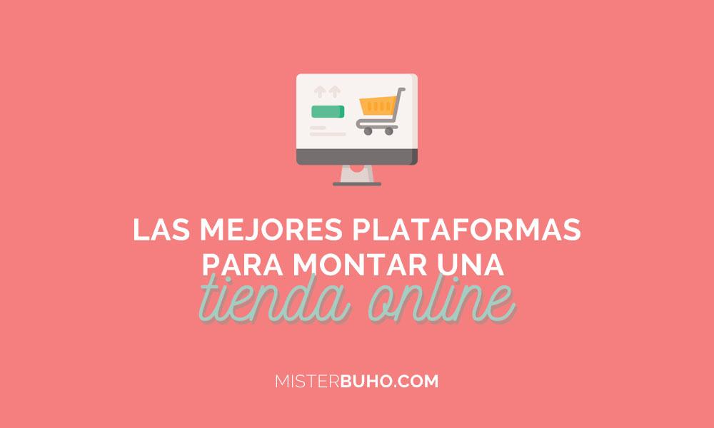 Las mejores plataformas para montar una tienda online