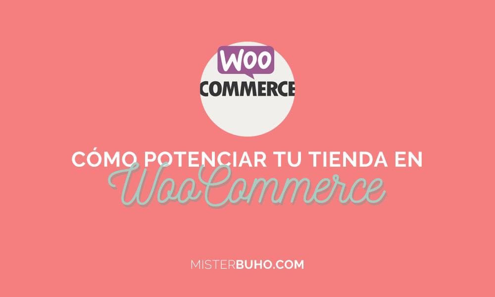 como potenciar tienda online woocommerce